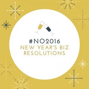 #no2016 biz resolutions