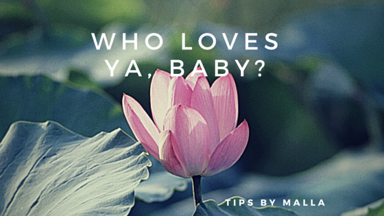 Who loves ya, baby?