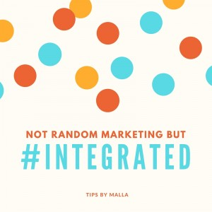 Stop thinking you can do one thing and you'll be marketed. Be #integrated