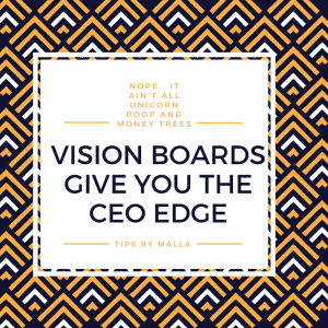 When I first heard about vision boards, I thought they were for people who believed unicorn poop is magical and money trees do really grow. I was too busy sweating in the trenches