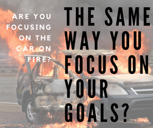 Focus on the life changing goals for your business rather than getting distracted by the out of the ordinary moments.