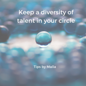 Keep a diversity of talent in your leadership circle when running a biz