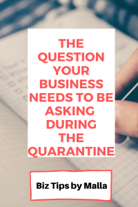 During a rough patch like the quarantine, you will benefit if you ask your customers this question about your business